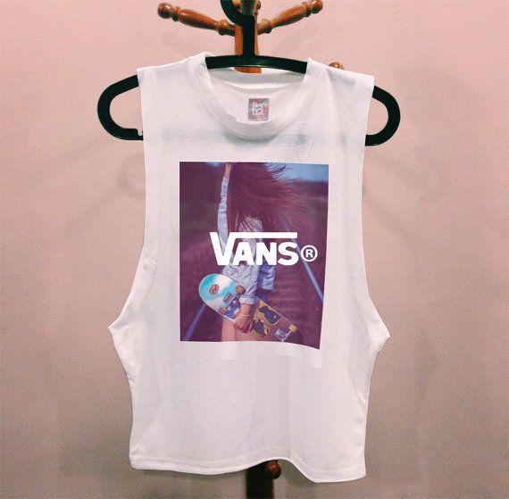 0961581209 VANS Skater girl DIY muscle tee cutoff tshirt hipster dope tumblr prada  chanel shirt quote