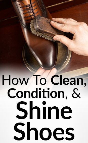 The 25 best shoe polish ideas on pinterest cleaning leather shoes diy cleaning home - How to clean shoes ...