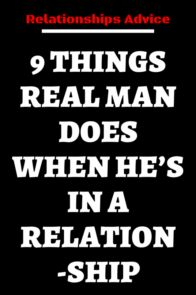 9 THINGS REAL MAN DOES WHEN HE'S IN A RELATIONSHIP – Believe Catalog #relationship #relationshipgoals #female #quotes #education #entertainment #couple #couplegoals #marriage #love #lovequotes #loveislove #lovetoknow #boyfriend #boy #girl #relation #loverelationship #relationshipadvice #relationshiptips #relationshiparticles #dating #datingguide #singles #singlewomen #singlemen #howdating #fordating #mitdating #howtodating #ondating #whodating #indating#zodiacsigns