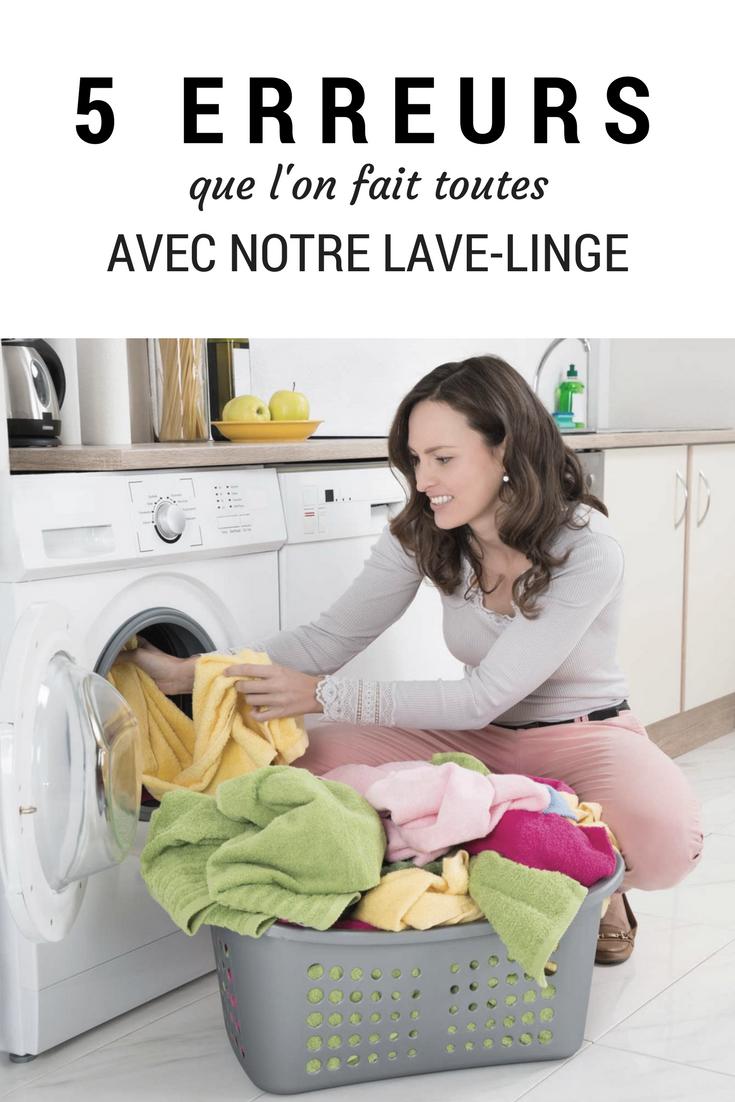 5 erreurs que l'on fait toutes avec notre lave-linge | astuces