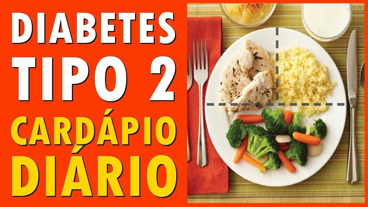 Diabetes Tipo 2 O Que E Alimentacao Cardapio Alimentos E