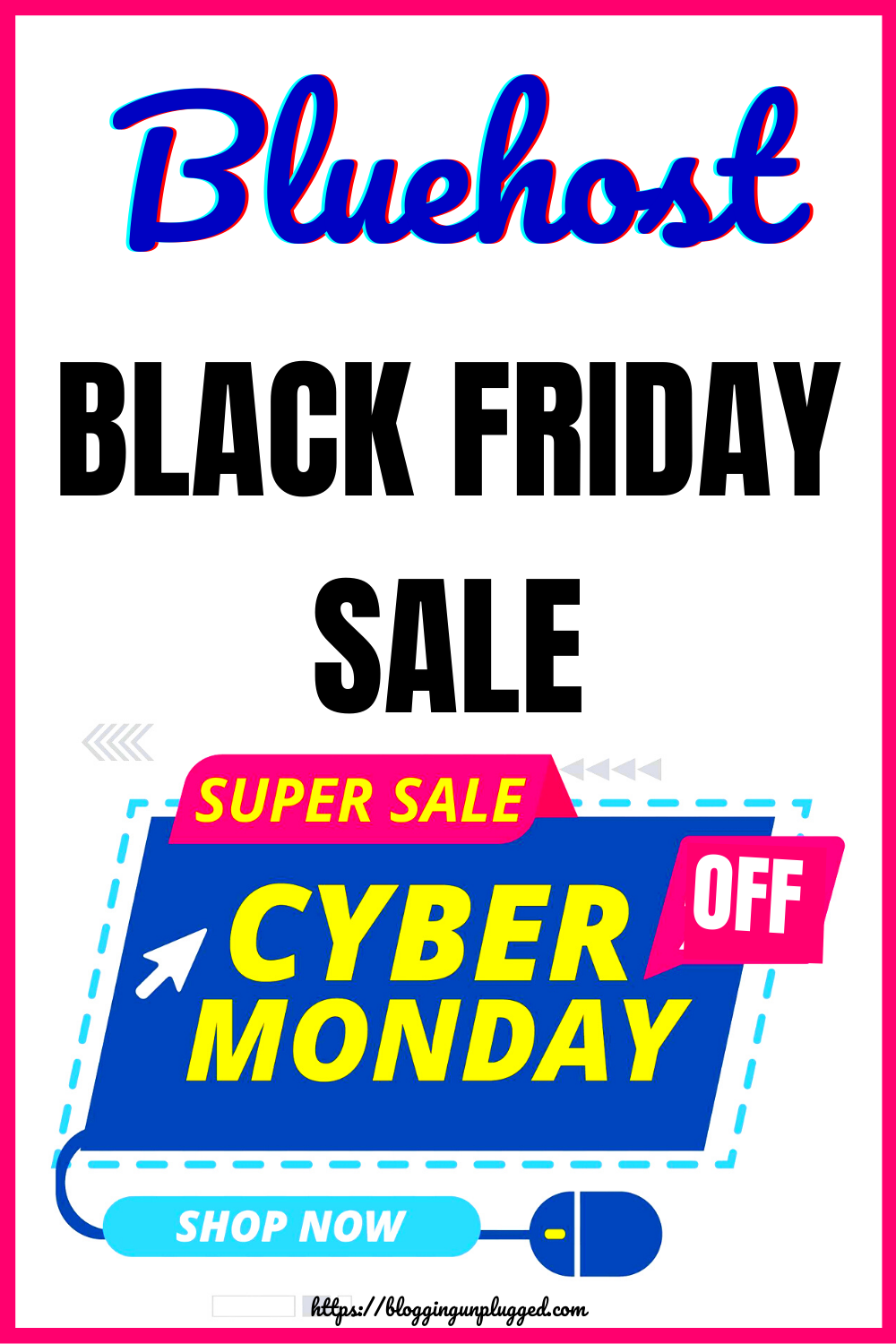 Bluehost Black Friday Cyber Monday Sale In 2020 Cyber Monday Deals Learn Blogging About Me Blog