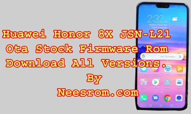 Huawei Honor 8X JSN-L21 Ota firmware Rom Flash File from the direct