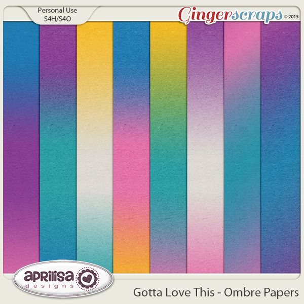 Gotta Love This - Ombre Papers