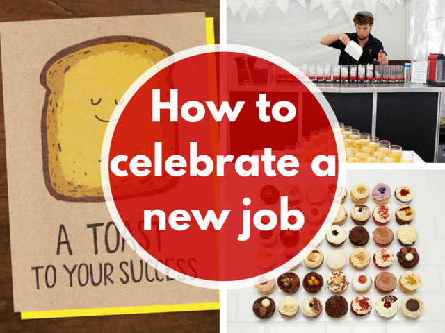 How to celebrate a new job