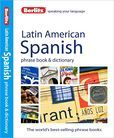 Berlitz Latin American Spanish Phrase Book & Dictionary
