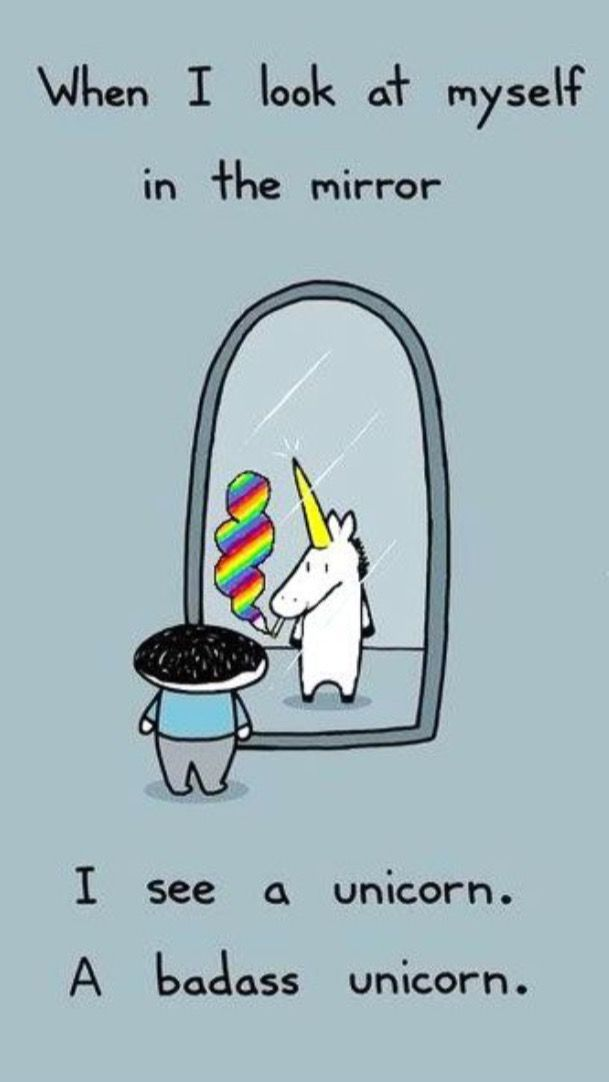 Love This Funny Unicorn Quote When I Look In The Mirror I See A