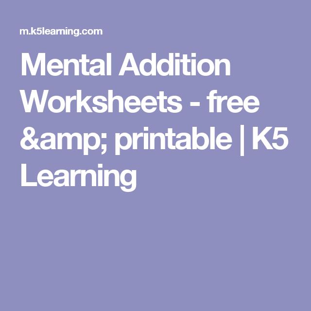 Mental Addition Worksheets Free Amp Printable K5 Learning 3rd Grade Math Worksheets Addition Worksheets Free Math Worksheets