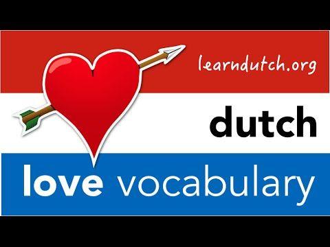Dutch Love Vocabulary Learn Dutch Love Phrases You