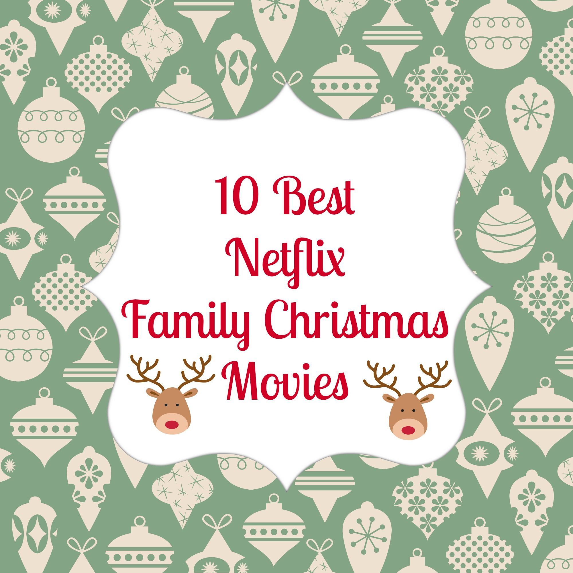 Ten Family Christmas Movies to Stream on Netflix. Cuddle up, get a ...