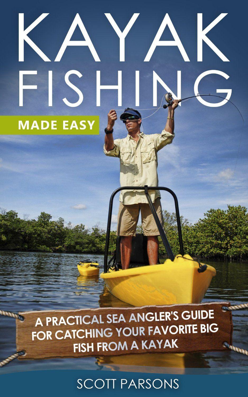 Kayak Fishing Made Easy Kayak