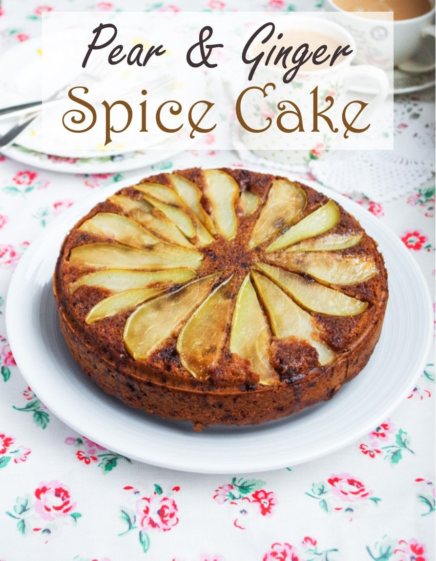 Pear & Ginger Spice Cake |Euphoric Vegan