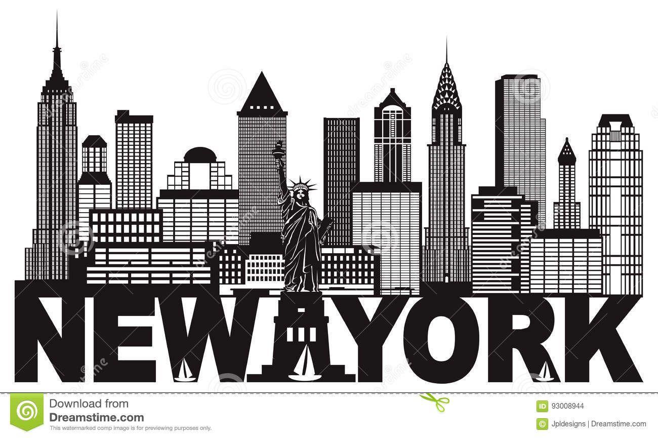 New York City Skyline And Text Black And White Illustration Stock Vector Illustration Of Landm Black And White Illustration City Skyline Black And White City