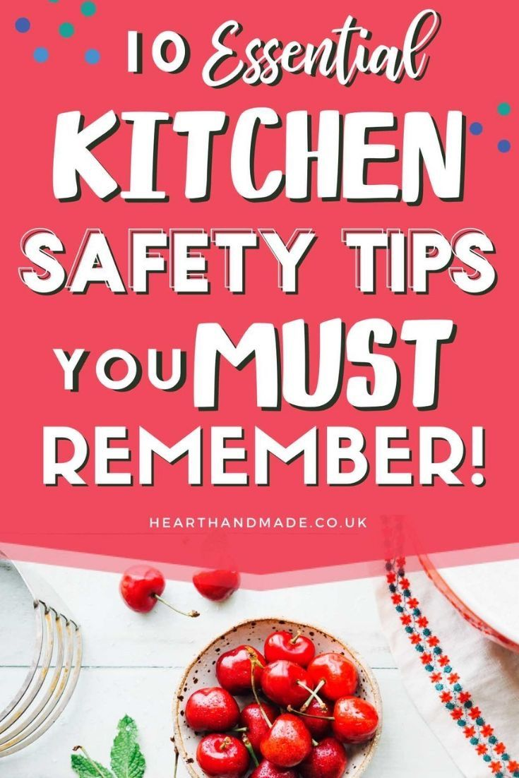 10 Essential Kitchen Safety Tips You MUST Remember