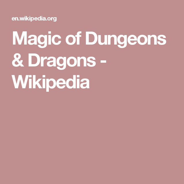 Magic of Dungeons & Dragons - Wikipedia | story reference