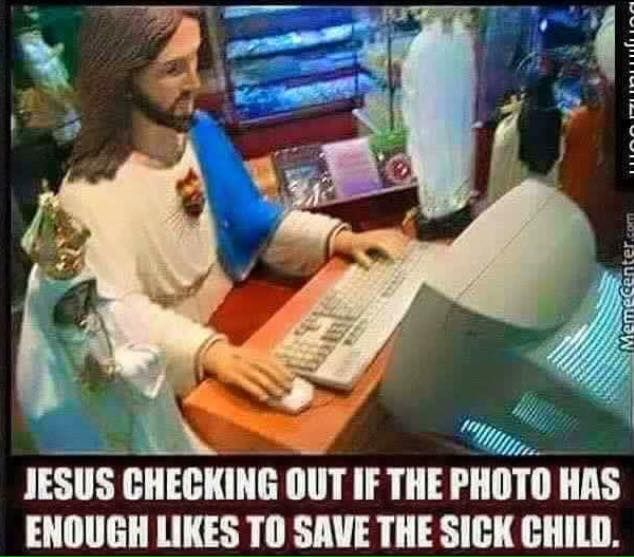 Jesus Checking To See If Enough People Have Liked The Photo On Fb To Save The Child Catholic Memes Christian Memes Sick Kids