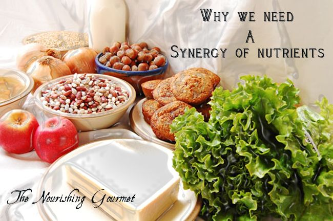 Why We Need A Synergy Of Nutrients In Our Diet Healthy Eating Lunch Healthy Dishes Nutrient