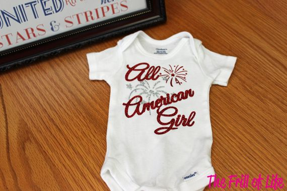 All American Girl Onesie With Layered Glitter Heat Transfer Vinyl From The Frill Of Life Patriotic Shirts Heat Transfer Vinyl Htv Shirts