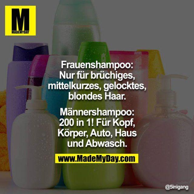 Frauenshampoo:  Nur für brüchiges, ...