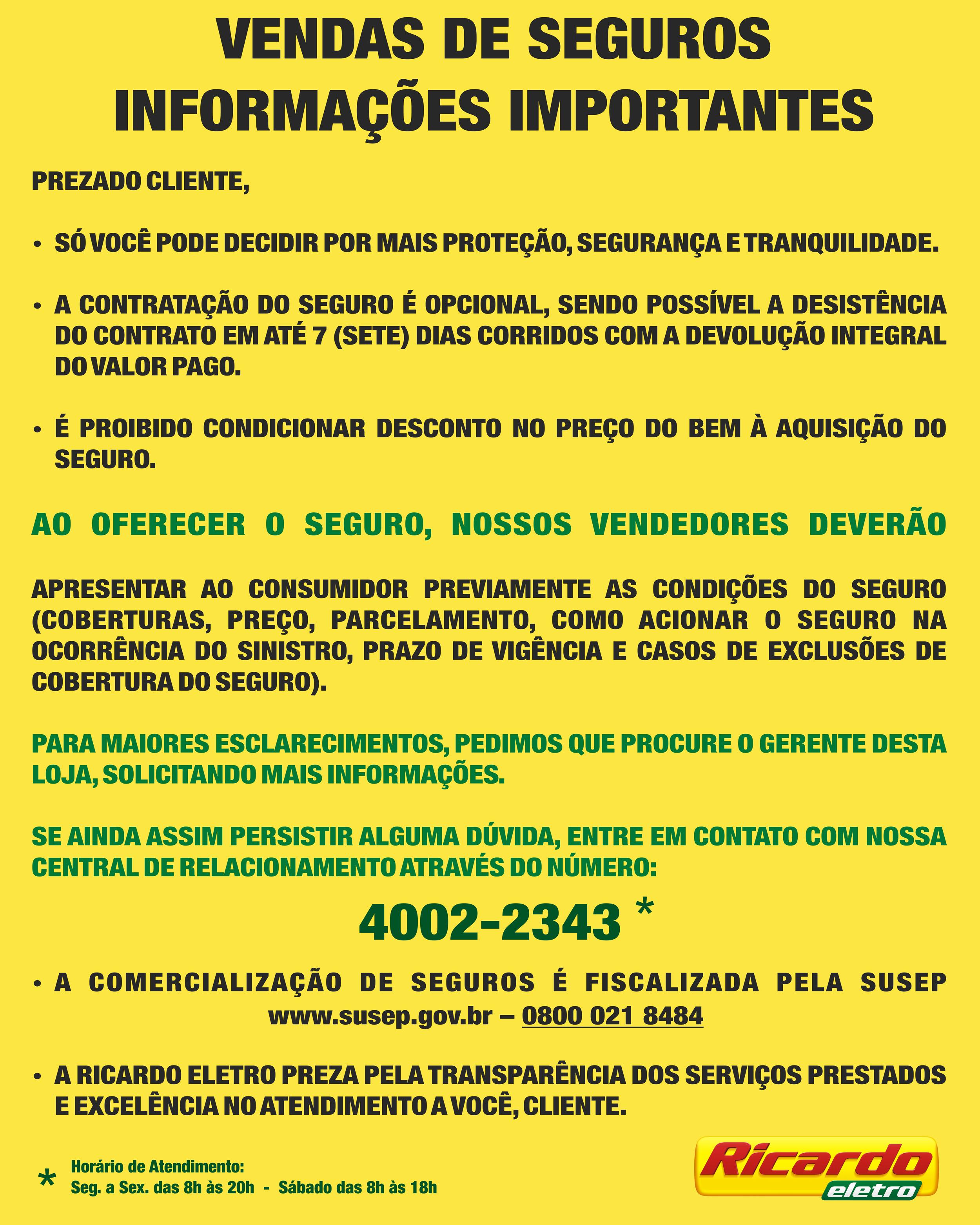 Cartaz com Informações Importantes Sobre Seguros, para o cliente do Grupo Máquina de Vendas (Ricardo Eletro - Insinuante - City Lar - Eletro Shopping - Salfer)