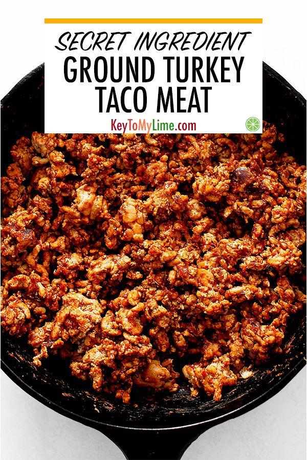 The BEST Ground Turkey Taco Meat