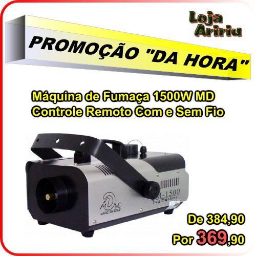 PROMOÇÃO! Máquina de Fumaça 1500W MD Controle Remoto Com e Sem Fio: De 384,90 Por 369,90 em http://www.aririu.com.br/maquina-de-fumaca-1500w-15l-controle-remoto-com-sem-fio_163xJM