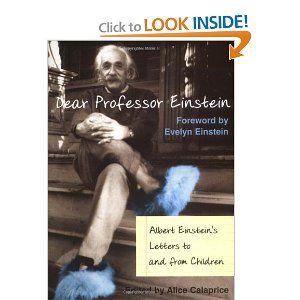 Dear Professor Einstein: Albert Einstein's Letters to and from Children [Hardcover]