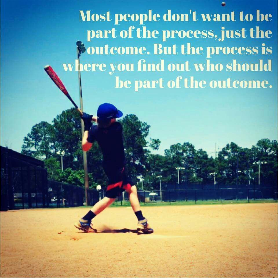 Baseball Quotes About Life Part Of The Process  Baseball Quotes  Pinterest