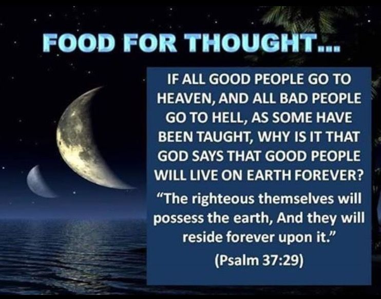 The righteous will inherit the earth and live FOREVER on it. How does going to #heaven come into this?