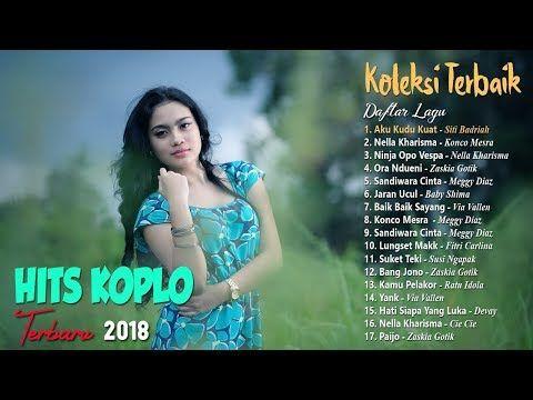 Lagu Dangdut Koplo Terbaru 2018 Mp3 Hits Mp3hitzdownload Lagu Lirik Lagu Video