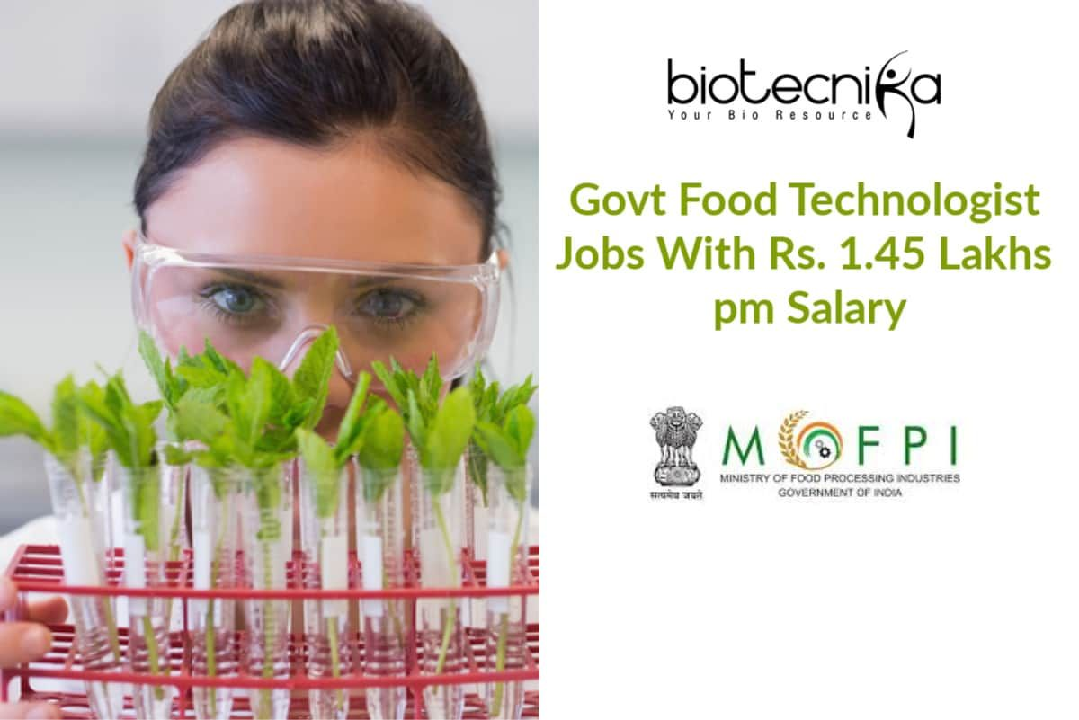 Govt Food Technologist Jobs With Rs. 1.45 Lakhs pm Salary