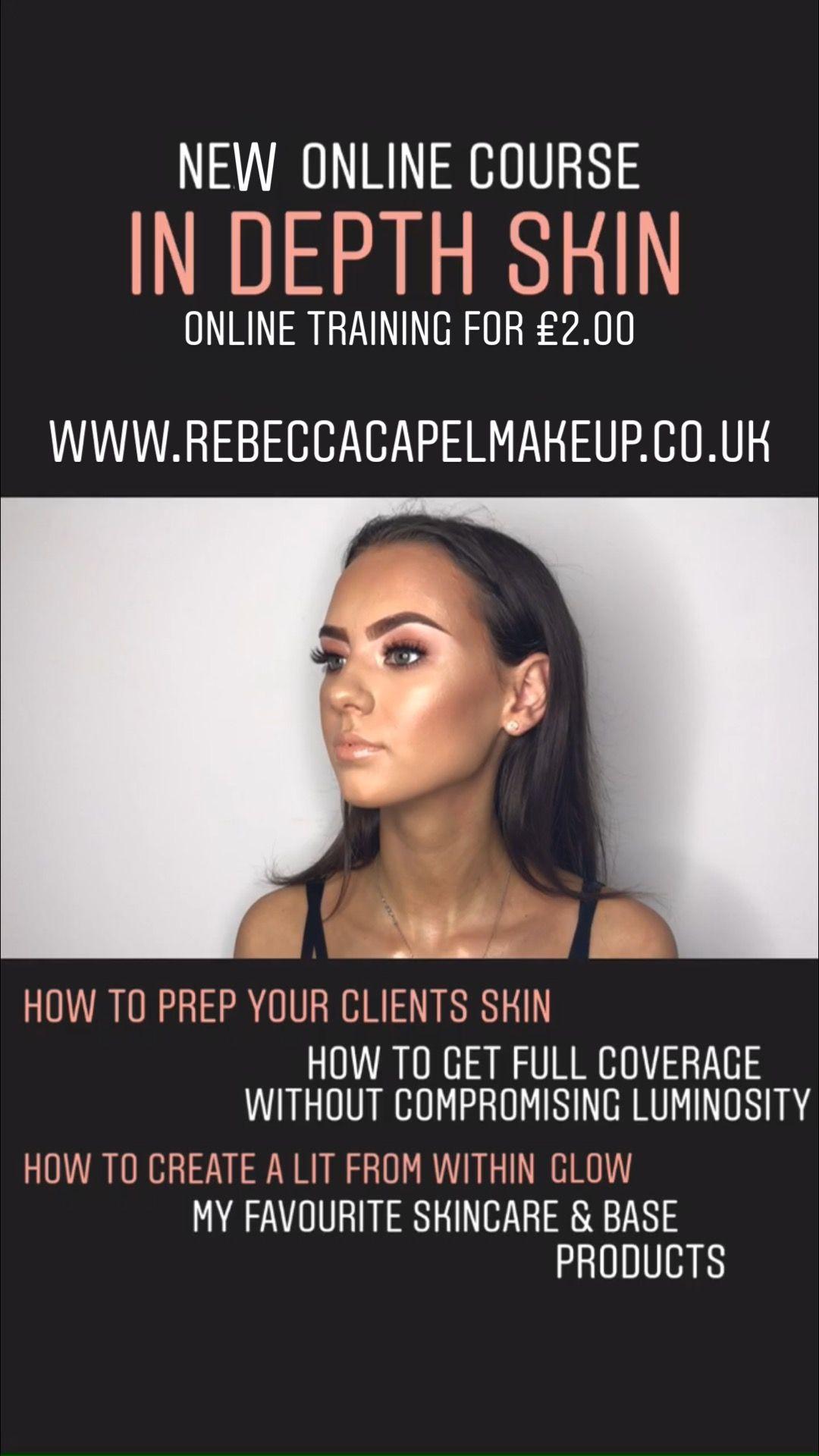 Http Www Rebeccacapelmakeup Co Uk Online Courses Html Online Makeup Courses Favorite Skincare Products Makeup Course