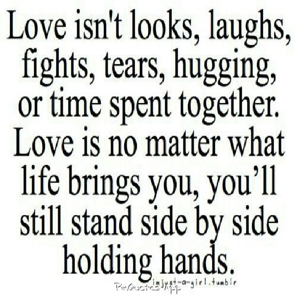 Love Quotes About Time Standing Still: Love Isn't Looks, Laughs, Fights, Tears, Hugging, Or Time