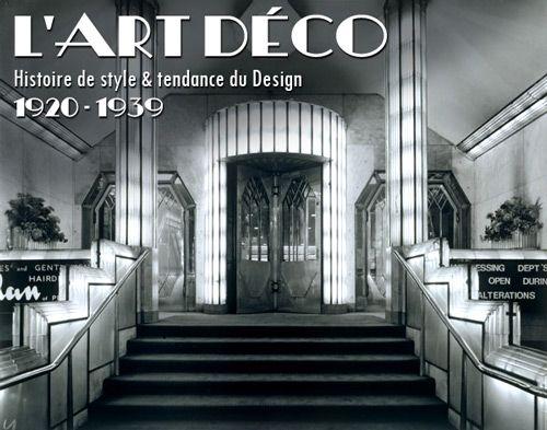 L art d co histoire de style tendance du design 1920 for 1920s hotel decor