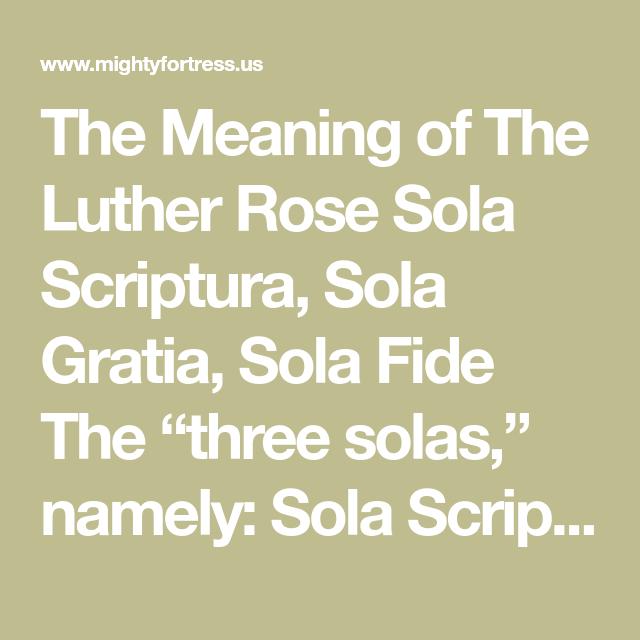 Sola gratia sola scriptura dari sola fide arti FREE WILL