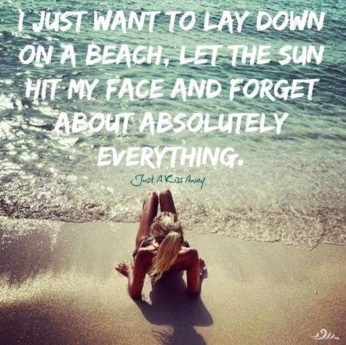 Need A Vacation Quotes Slathered In Spf 10000000000 Of Course Come On September  Quotes