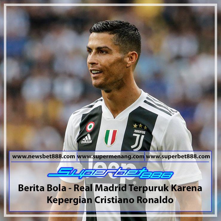 Berita Bola Real Madrid Terpuruk Karena Kepergian Cristiano