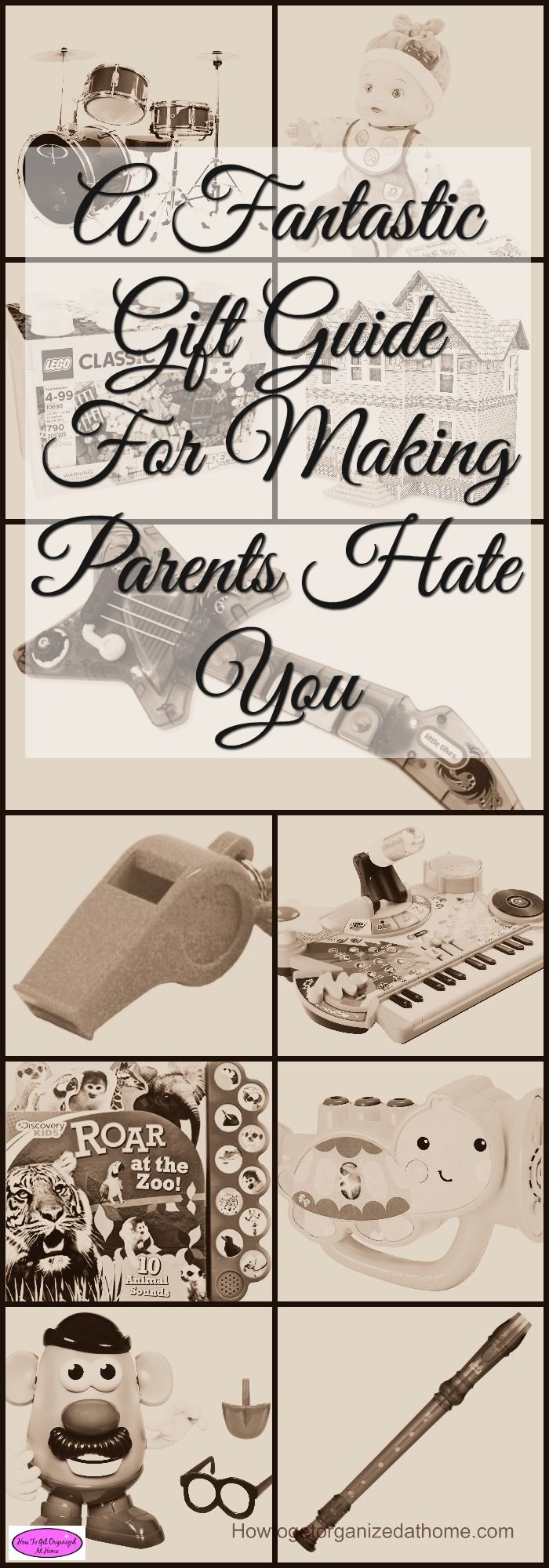 A great gift guide for making parents hate you because you buy that toy that will drive them crazy! It is fun to watch their faces too!