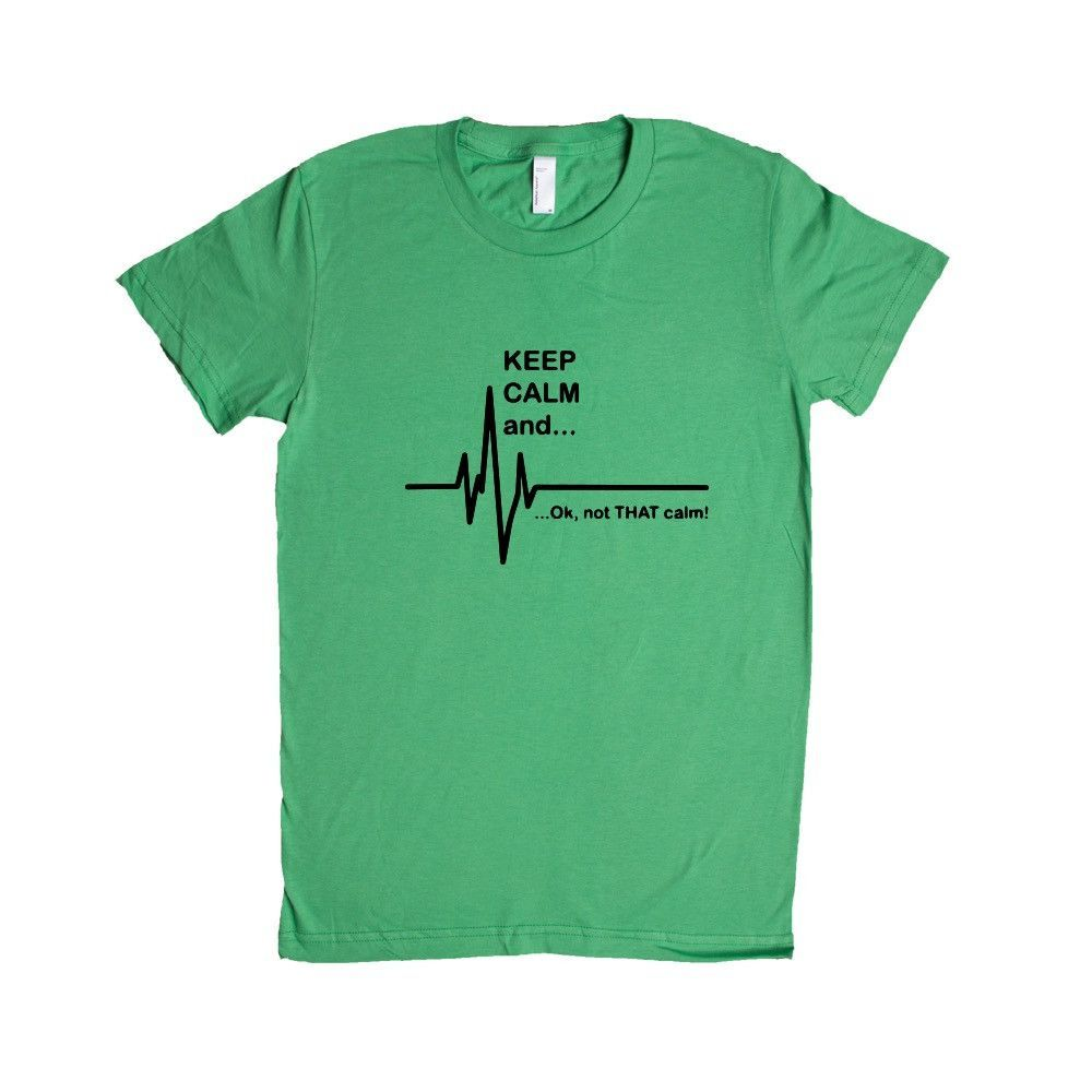 Keep Calm And Ok Not That Calm Hospital Nurse Nurses Nursing Doctor Doctors Medical Medicine Hospitals Patients SGAL2 Women's Shirt