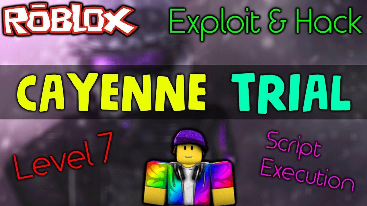 FREE!] ROBLOX Exploit & Hack: CAYENNE TRIAL! [LEVEL 7 SCRIPT