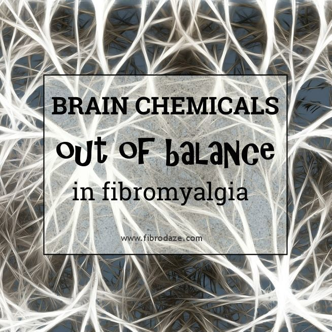 Neurotransmitters Out Of Balance In Fibromyalgia