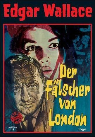 The Forger Of London 1961 Der Falscher Von London Original Title Stars Karin Dor Hellmut Lange Siegfried L Filmplakate Altes Filmplakat Filme Klassiker