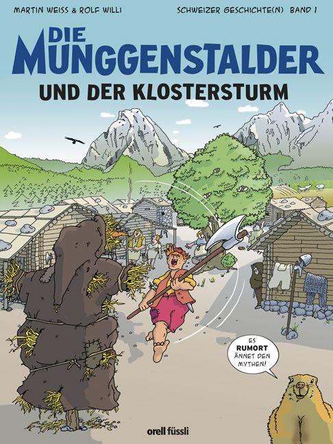 Die Munggenstalder Band 1: Der Klosterturm, Umschlag gross anzeigen
