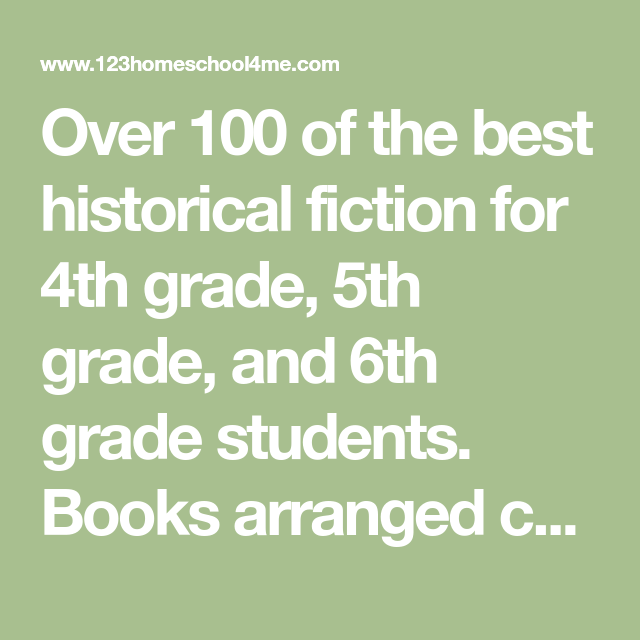 Historical Fiction For Kids Arranged By Time Period Books Worth