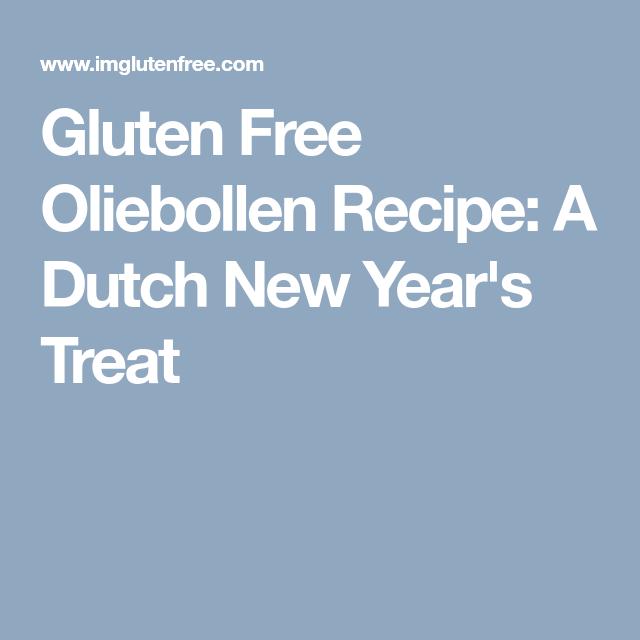 Gluten Free Oliebollen Recipe A Dutch New Year S Treat Recipe Recipes Gluten Free Gluten