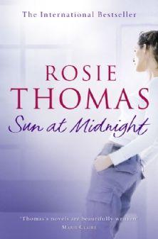 Sun at Midnight : Rosie Thomas - HarperCollins