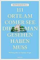 111 Orte Am Comer See Die Man Gesehen Haben Muss Comer See