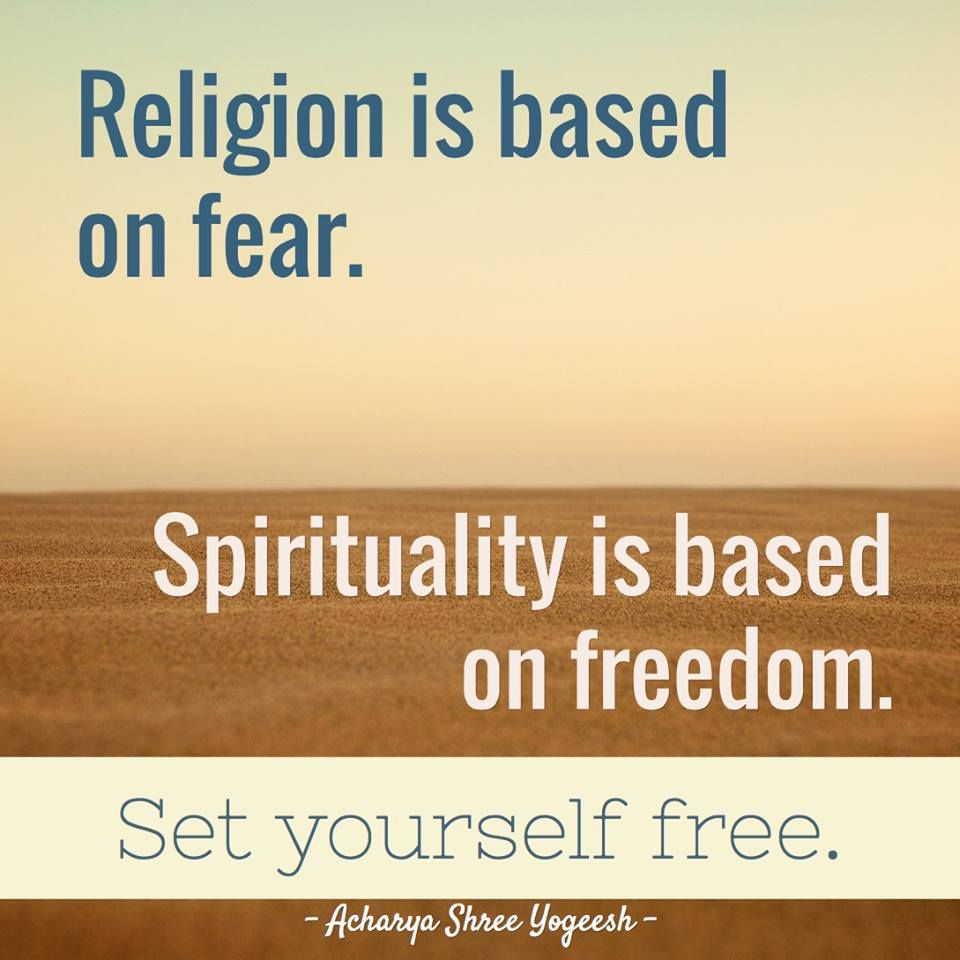 Spiritual Quotes On Love Religion Is Based On Fearspirituality Is Based On Freedomset