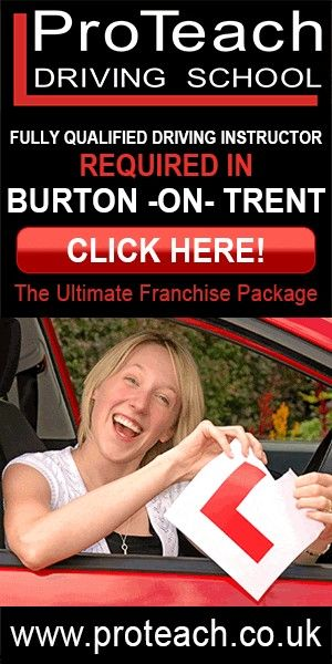 http://www.proteach.co.uk/areas/driving-lessons-burton-on-trent/  Wanted driving instructor in Burton on Trent