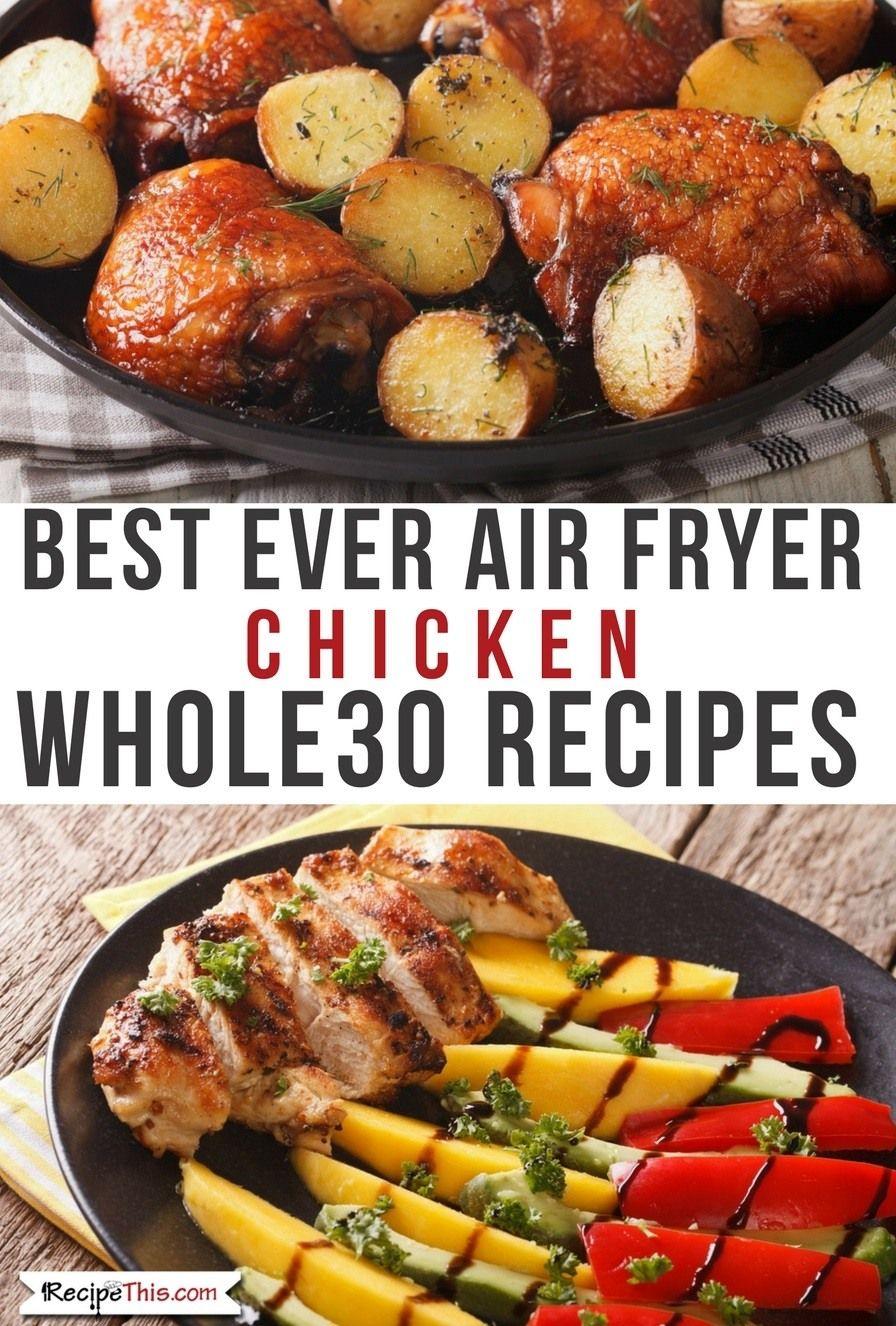 The Best Air Fryer Chicken Recipes Chicken recipes, Air